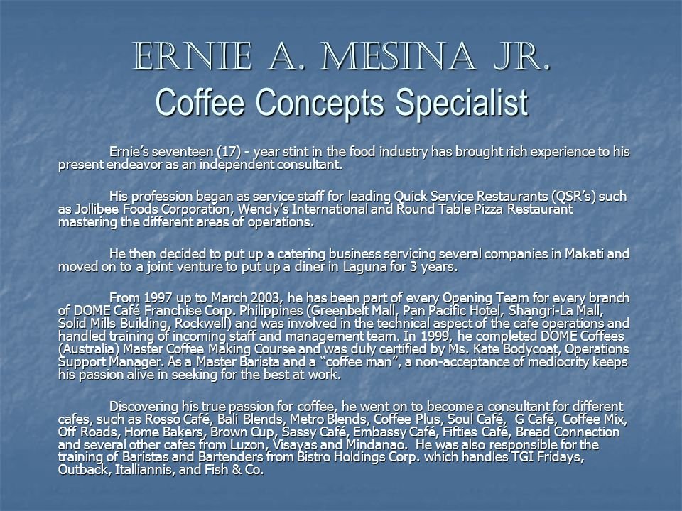 Ernie A. Mesina Jr. Coffee Concepts Specialist