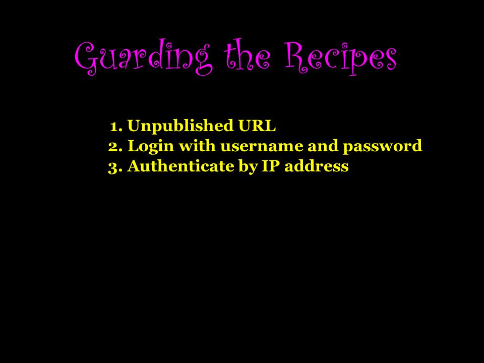 Guarding the Recipes 1. Unpublished URL