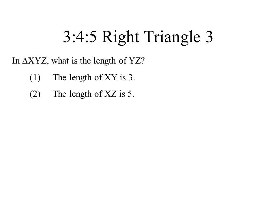 3:4:5 Right Triangle 3 In XYZ, what is the length of YZ