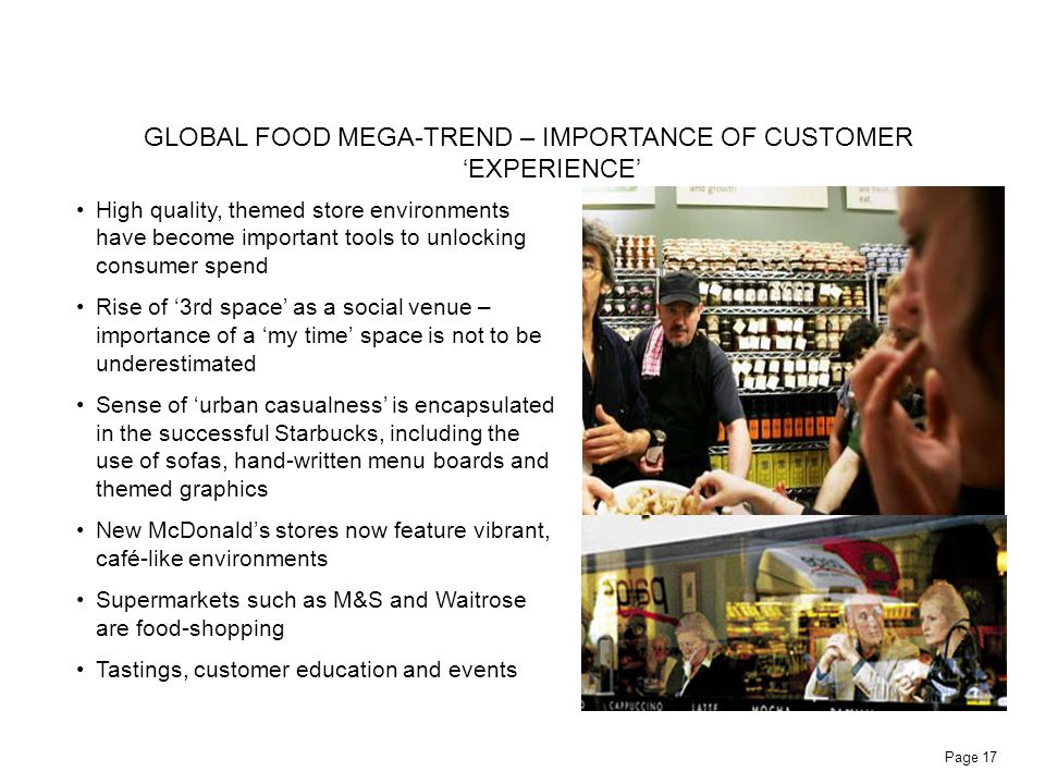 GLOBAL FOOD MEGA-TREND – IMPORTANCE OF CUSTOMER 'EXPERIENCE'