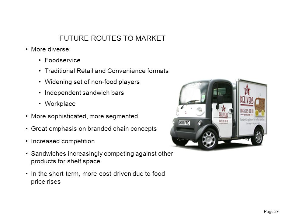 FUTURE ROUTES TO MARKET