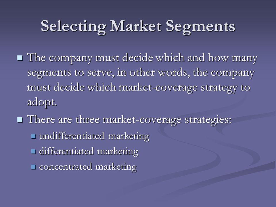 Selecting Market Segments