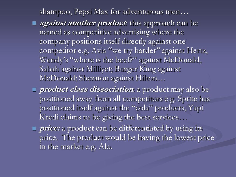 shampoo, Pepsi Max for adventurous men…