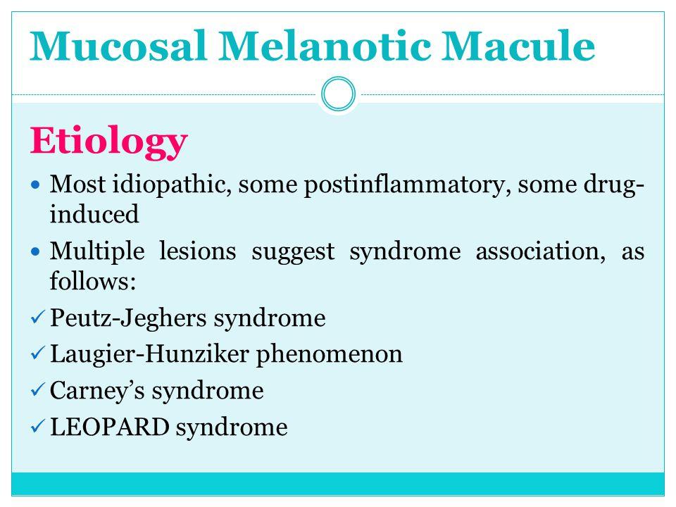 Mucosal Melanotic Macule
