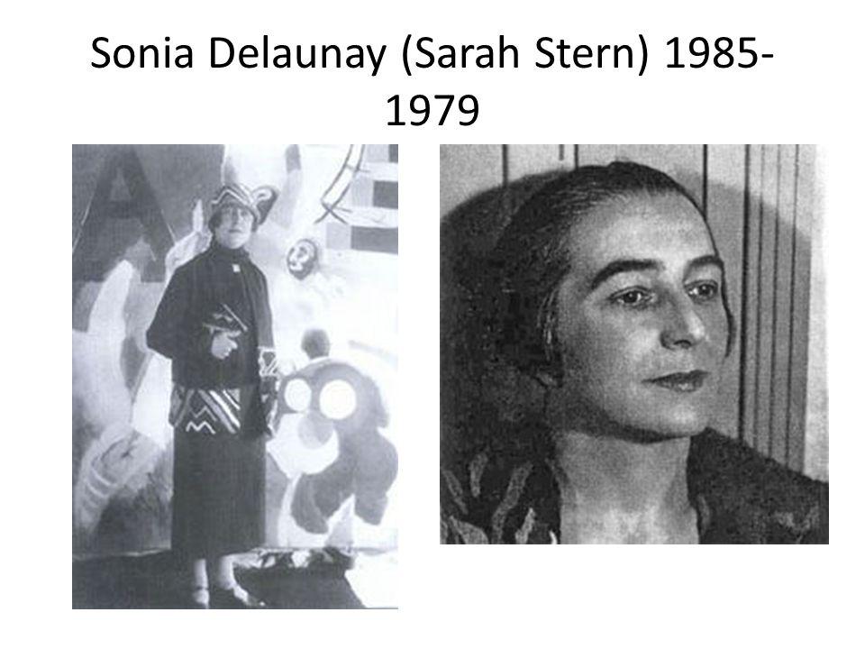 Sonia Delaunay (Sarah Stern) 1985-1979