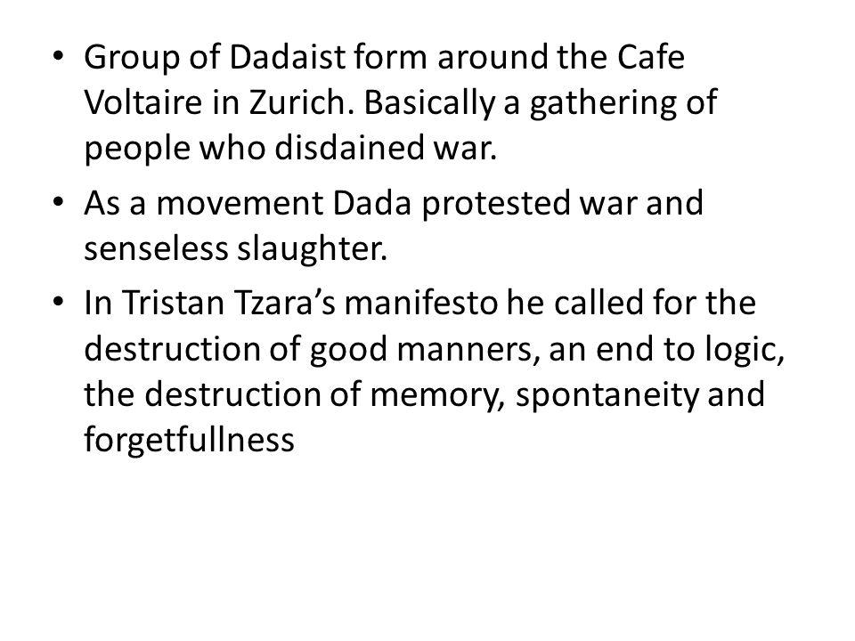 Group of Dadaist form around the Cafe Voltaire in Zurich