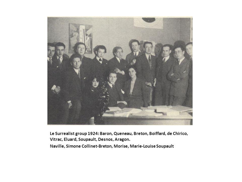 Le Surrealist group 1924: Baron, Queneau, Breton, Boiffard, de Chirico, Vitrac, Eluard, Soupault, Desnos, Aragon.