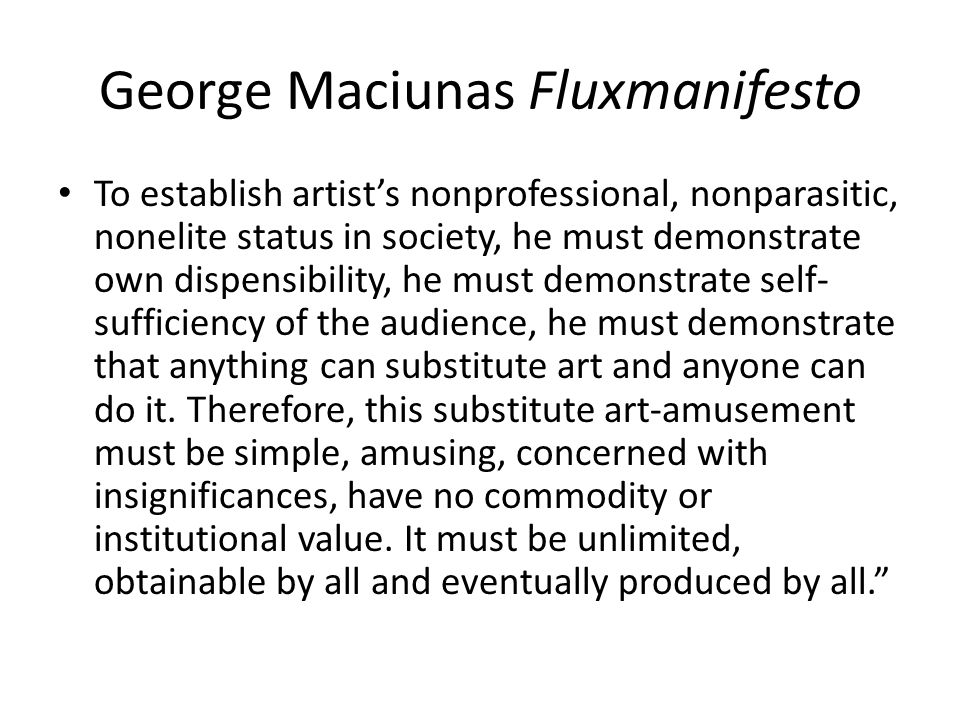 George Maciunas Fluxmanifesto