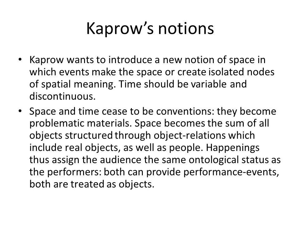Kaprow's notions