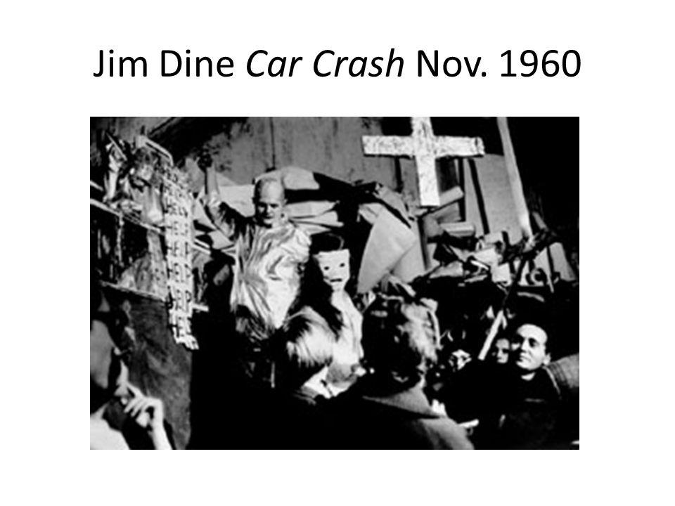 Jim Dine Car Crash Nov. 1960