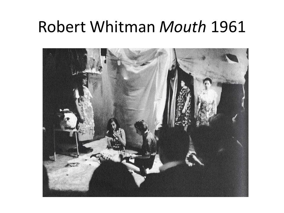 Robert Whitman Mouth 1961