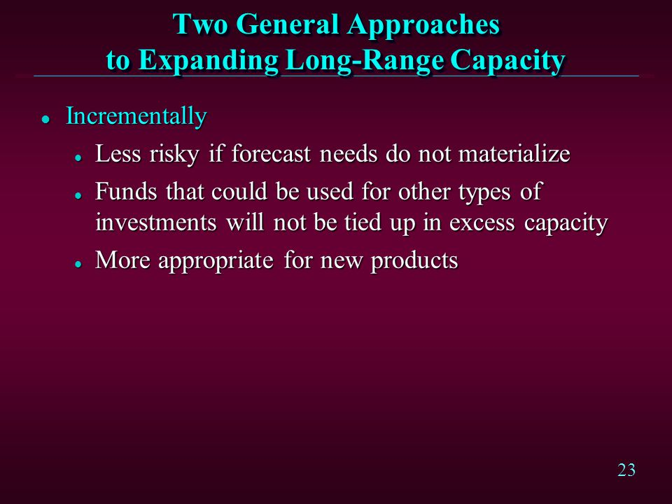 Two General Approaches to Expanding Long-Range Capacity