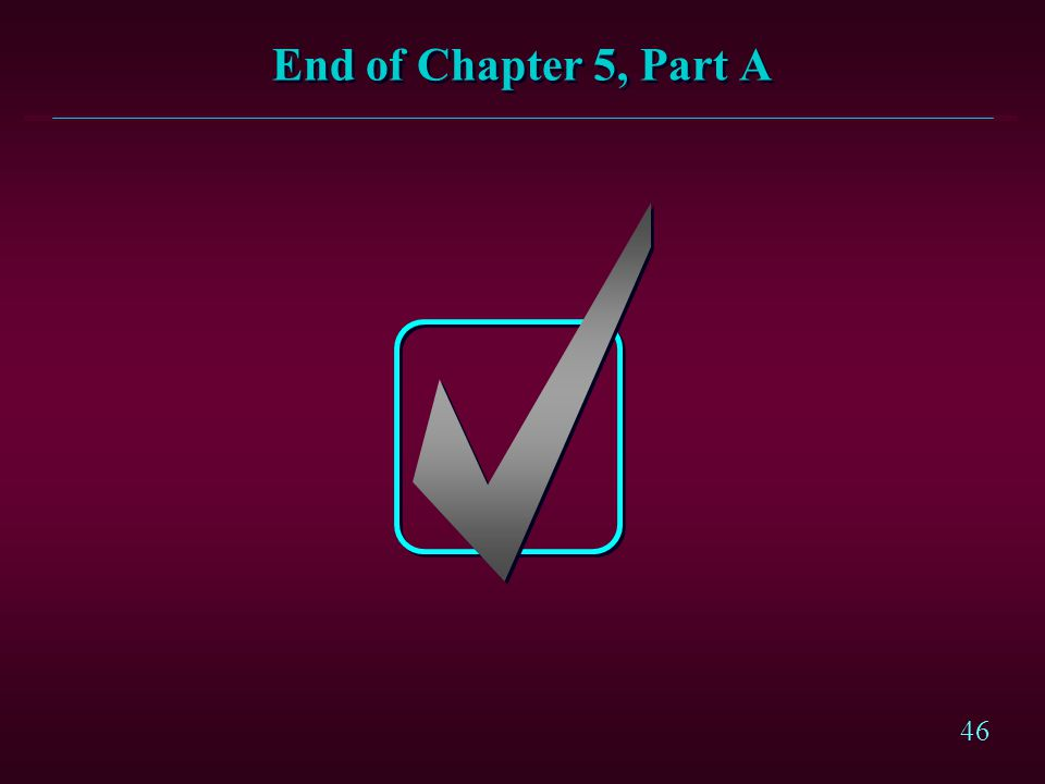 End of Chapter 5, Part A