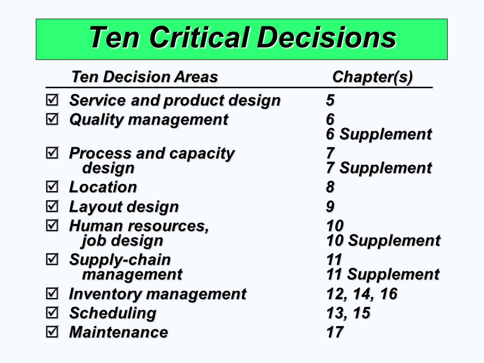 Ten Critical Decisions