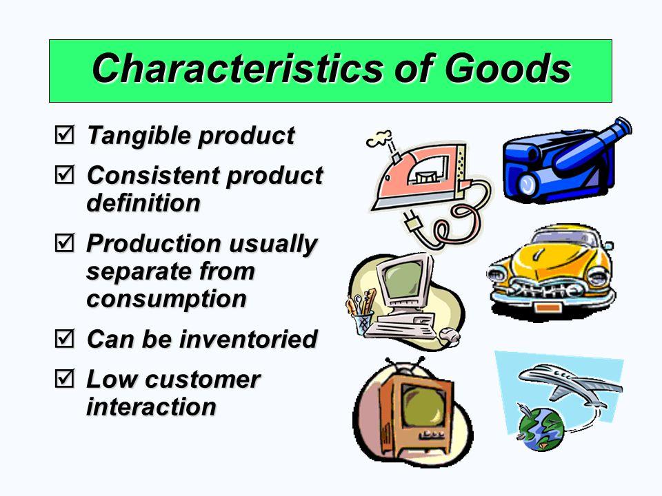 Characteristics of Goods