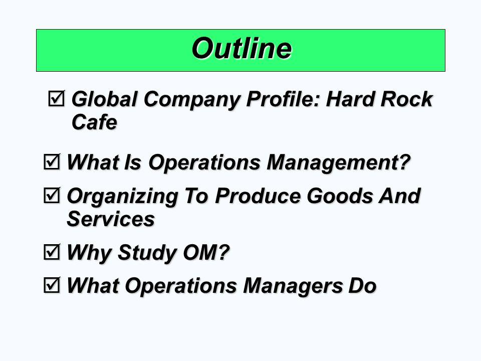 Outline Global Company Profile: Hard Rock Cafe
