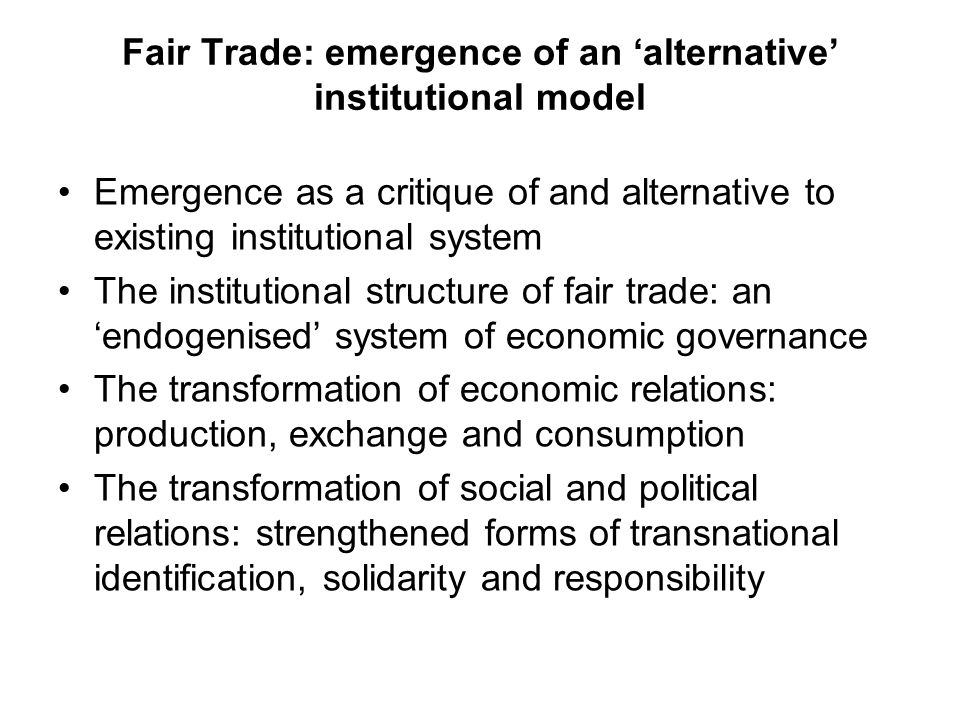 Fair Trade: emergence of an 'alternative' institutional model