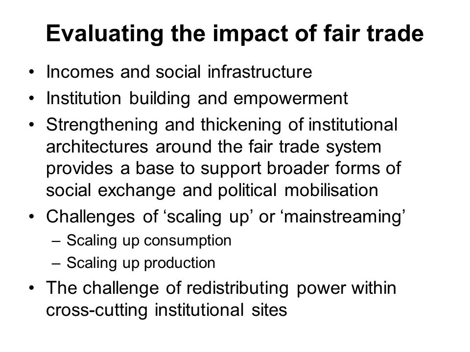 Evaluating the impact of fair trade