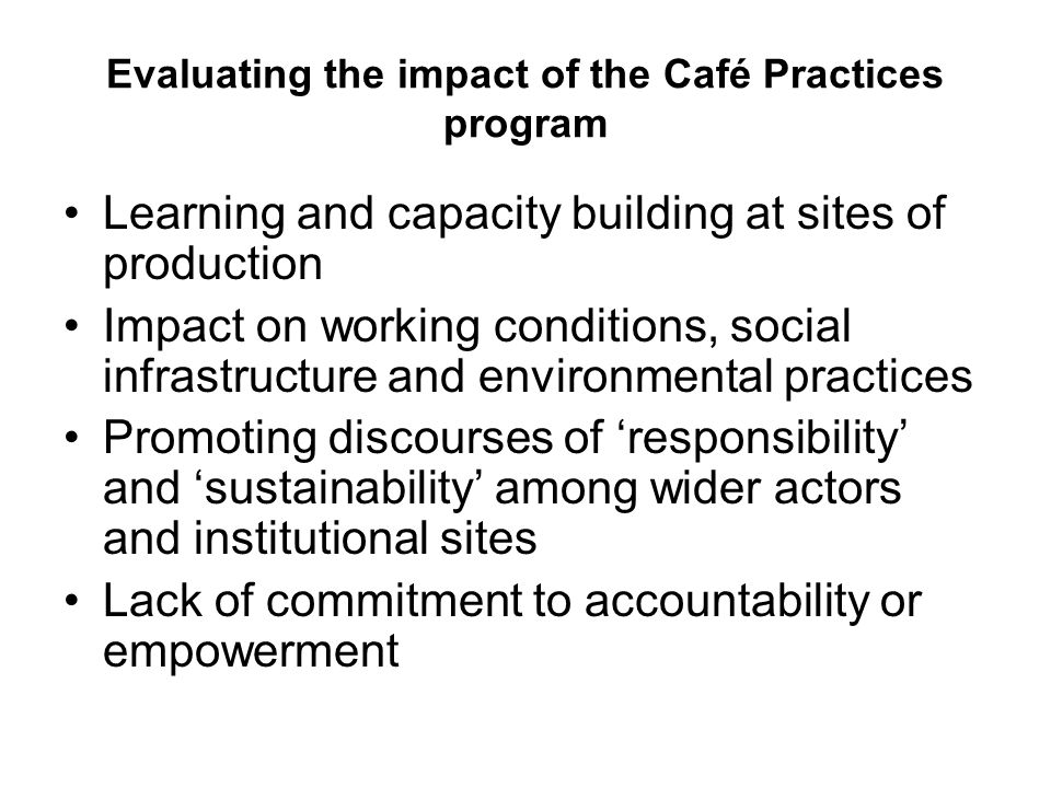 Evaluating the impact of the Café Practices program