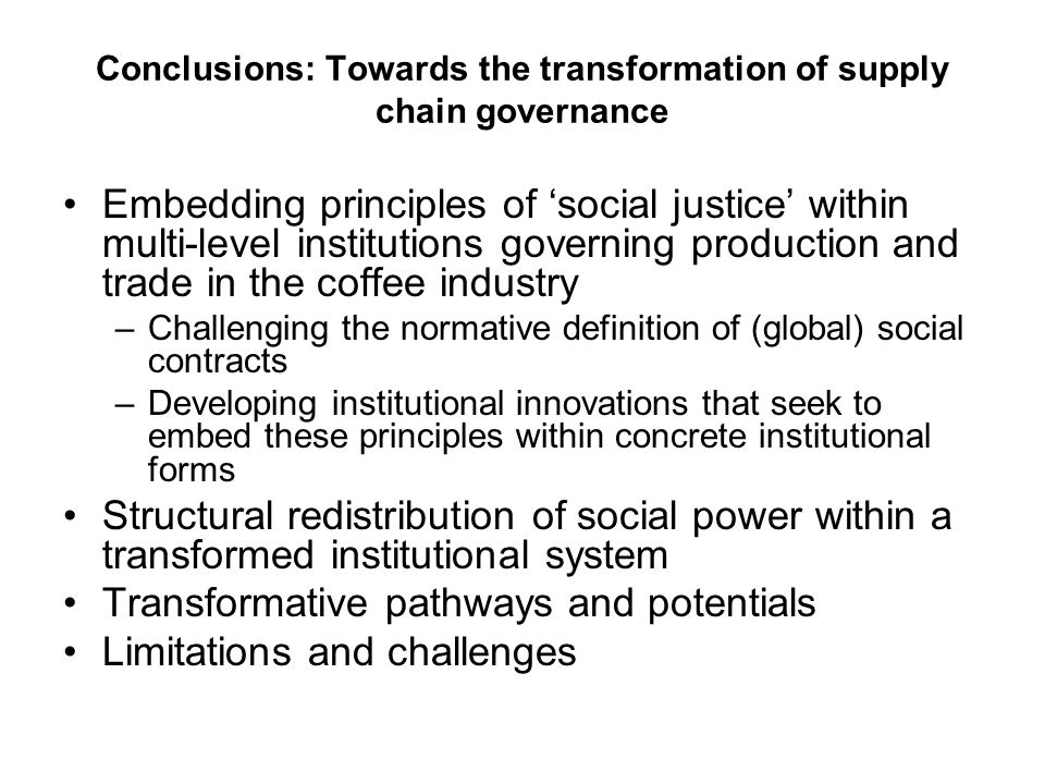 Conclusions: Towards the transformation of supply chain governance