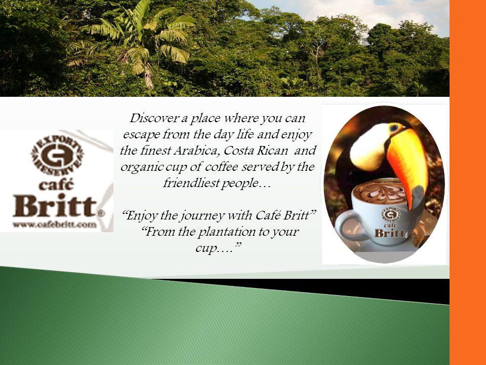 Enjoy the journey with Café Britt