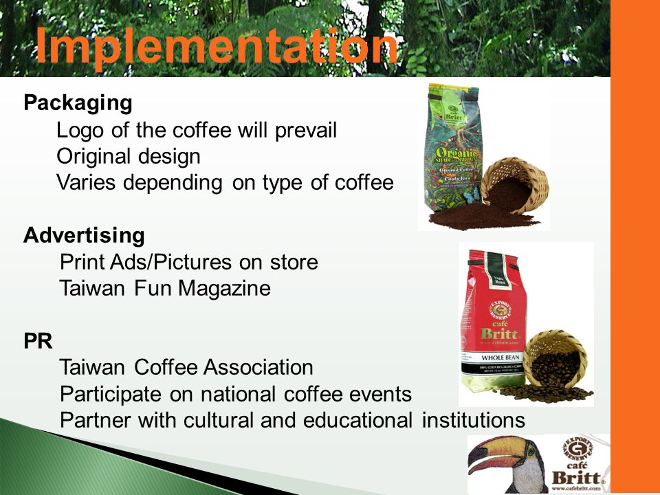 Implementation Packaging Logo of the coffee will prevail