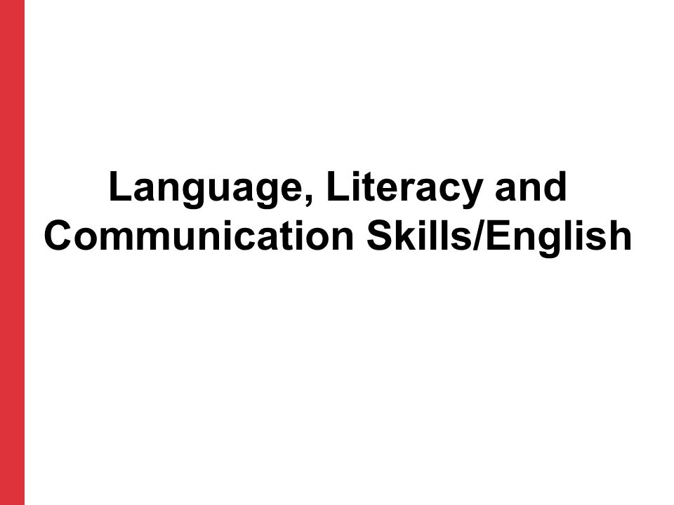 Language, Literacy and Communication Skills/English