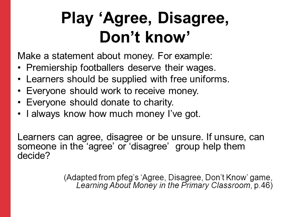 Play 'Agree, Disagree, Don't know'