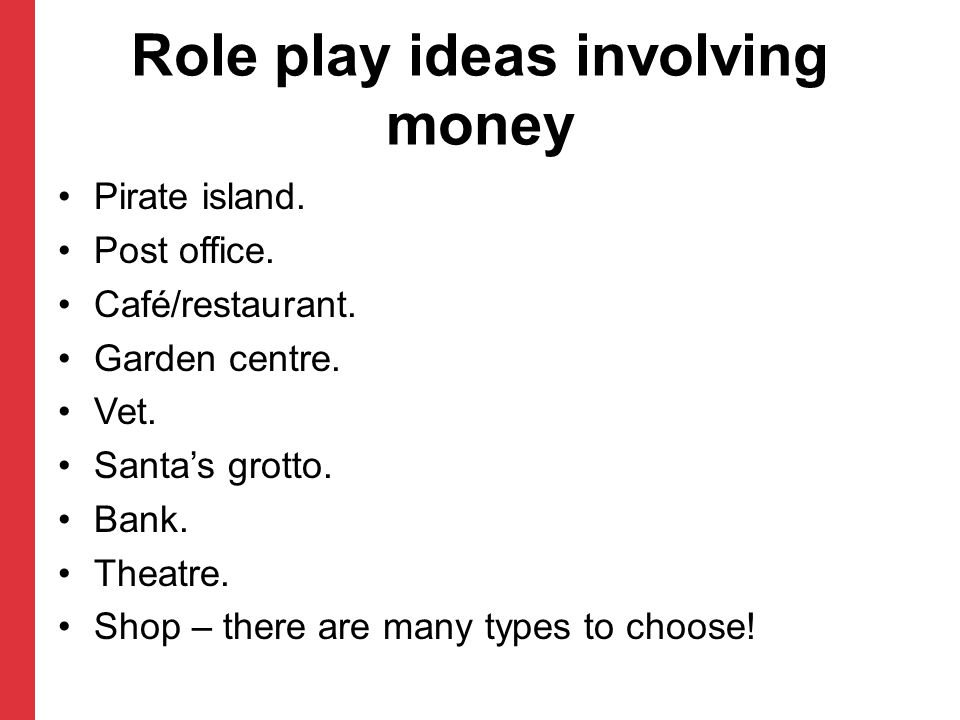 Role play ideas involving money