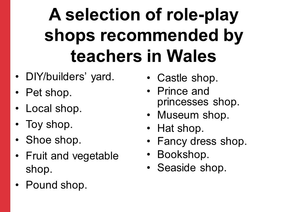 A selection of role-play shops recommended by teachers in Wales