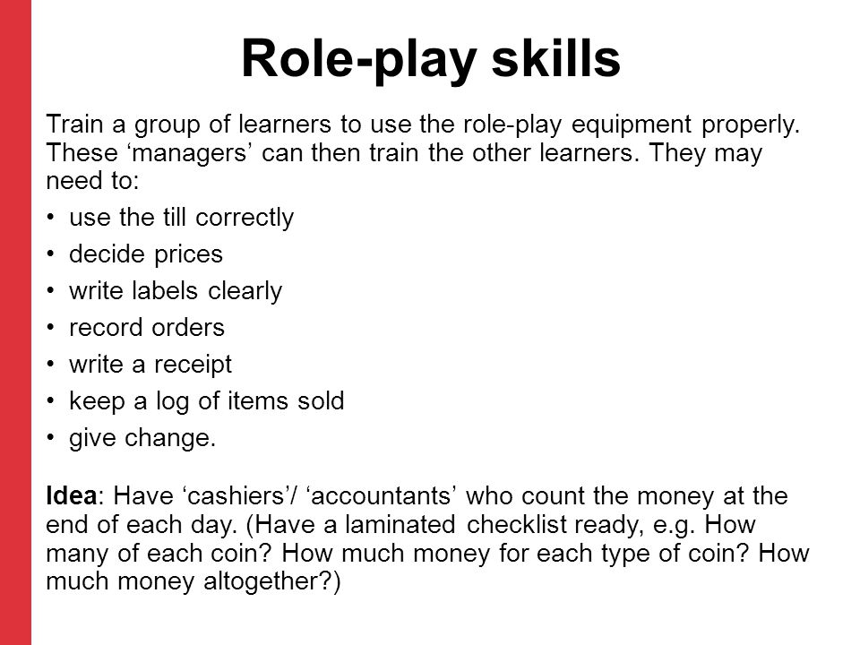 Role-play skills