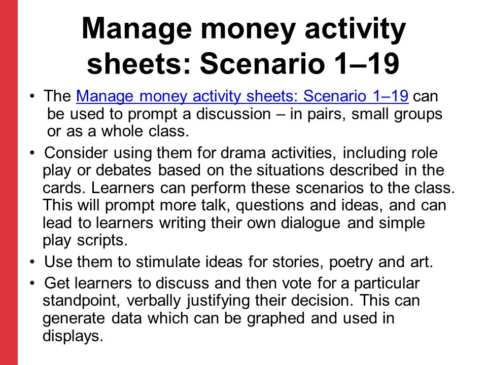 Manage money activity sheets: Scenario 1–19