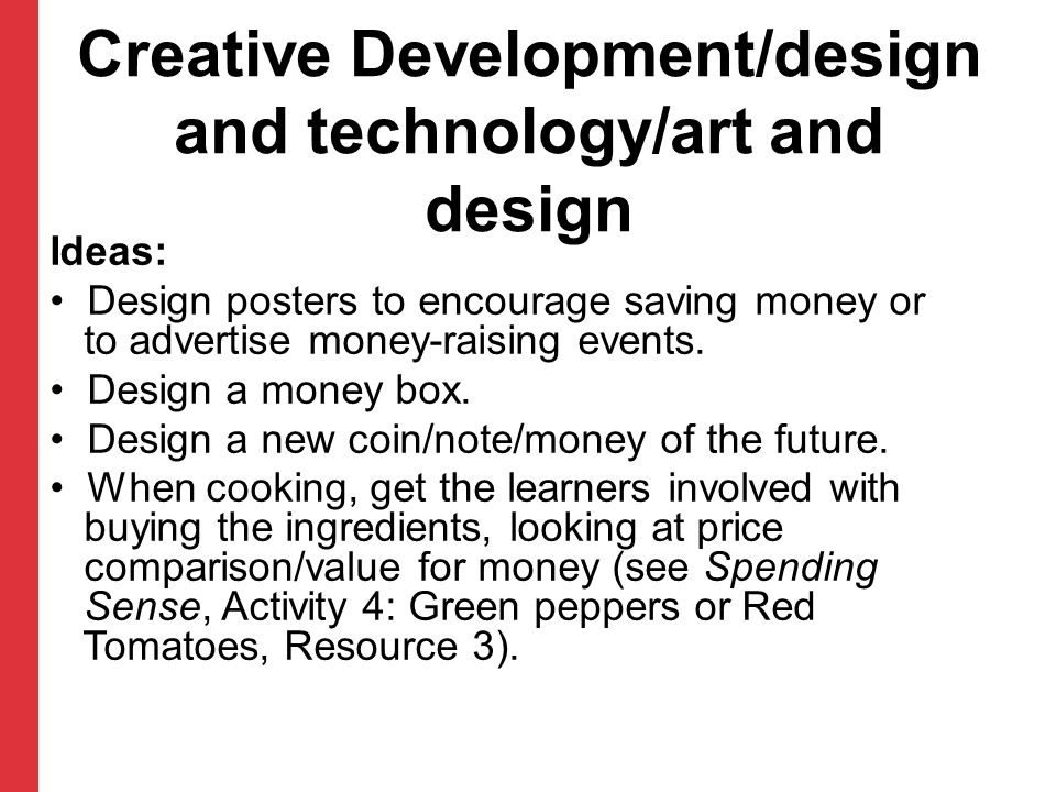 Creative Development/design and technology/art and design