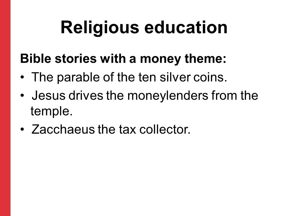 Religious education Bible stories with a money theme: