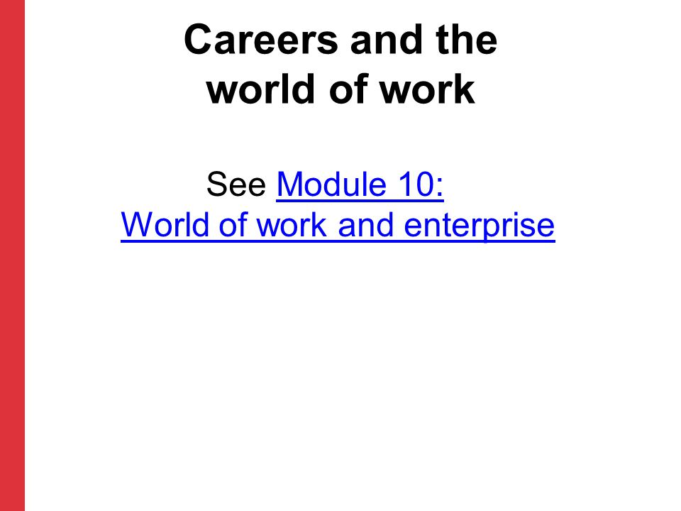 Careers and the world of work
