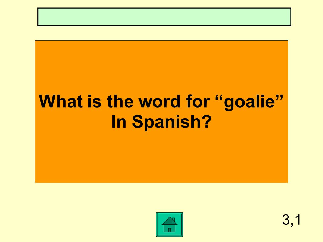 What is the word for goalie