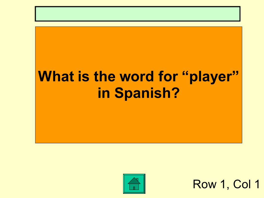 What is the word for player