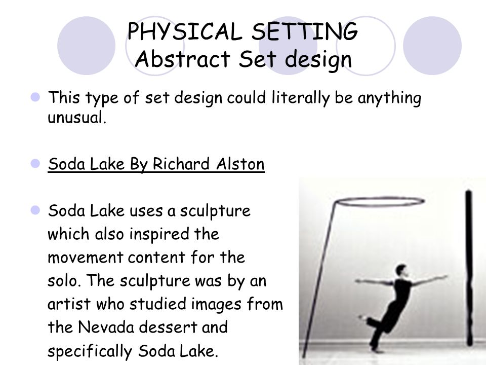PHYSICAL SETTING Abstract Set design
