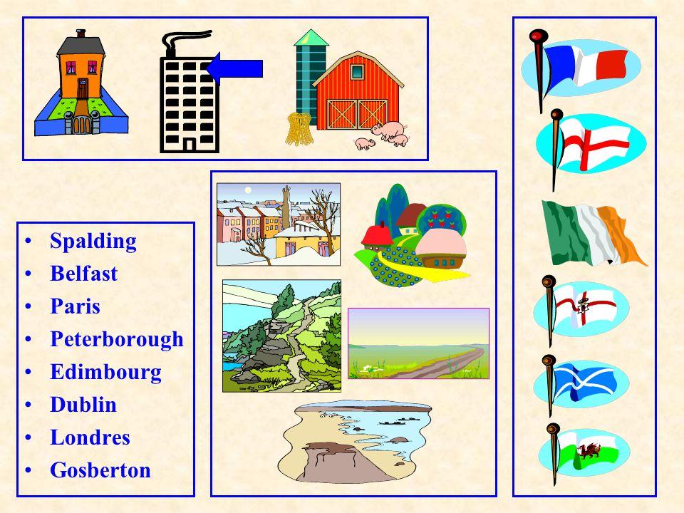 Spalding Belfast Paris Peterborough Edimbourg Dublin Londres Gosberton