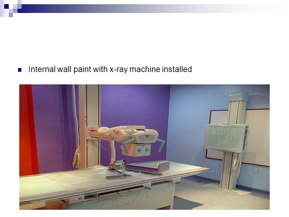 Internal wall paint with x-ray machine installed