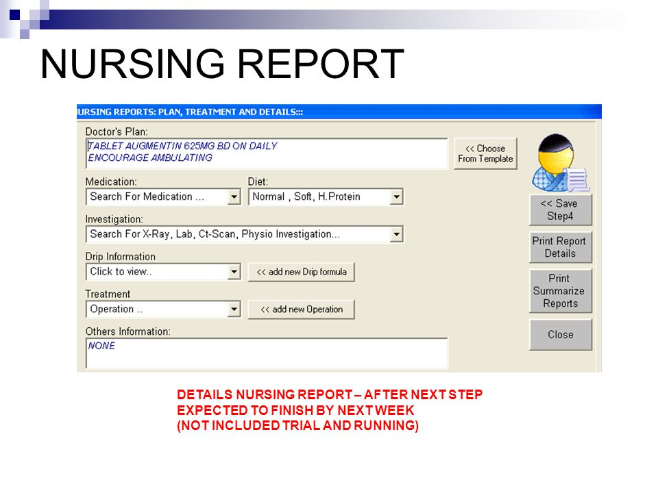 NURSING REPORT DETAILS NURSING REPORT – AFTER NEXT STEP