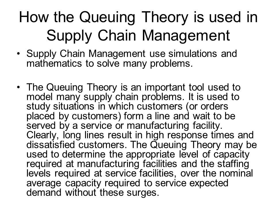 How the Queuing Theory is used in Supply Chain Management