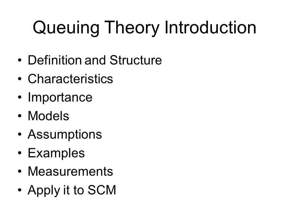 Queuing Theory Introduction
