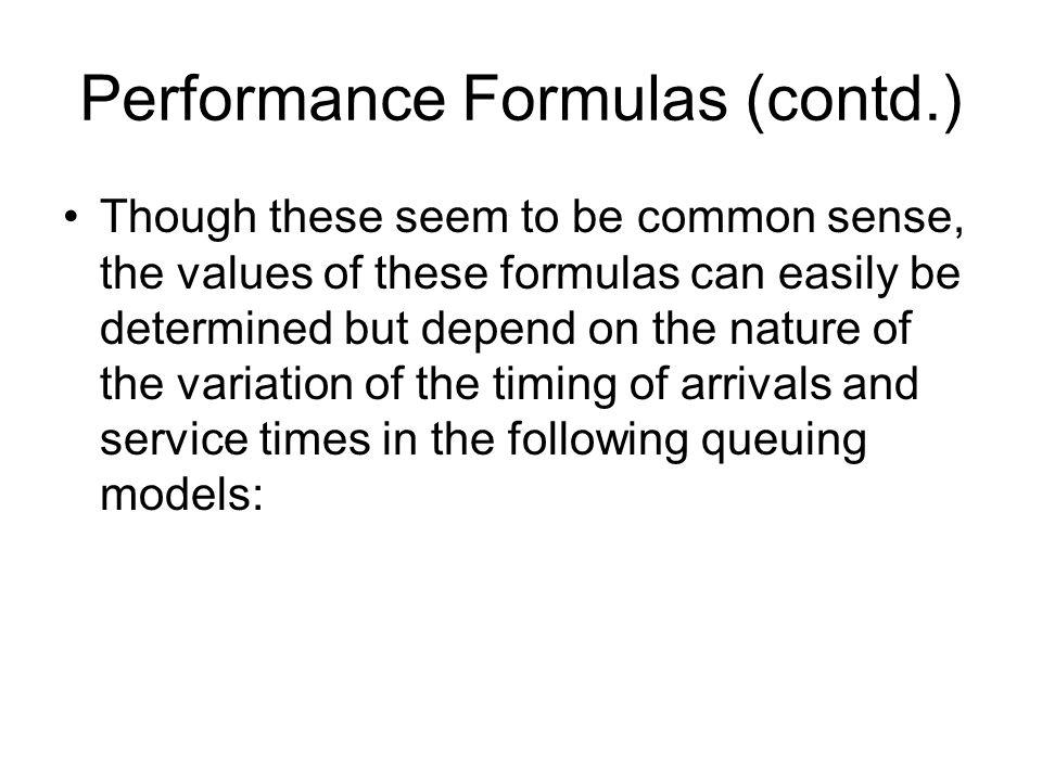 Performance Formulas (contd.)