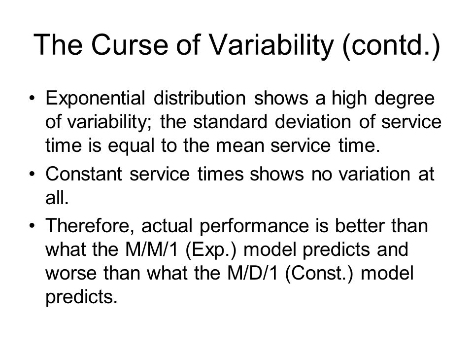 The Curse of Variability (contd.)