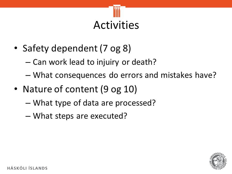 Activities Safety dependent (7 og 8) Nature of content (9 og 10)