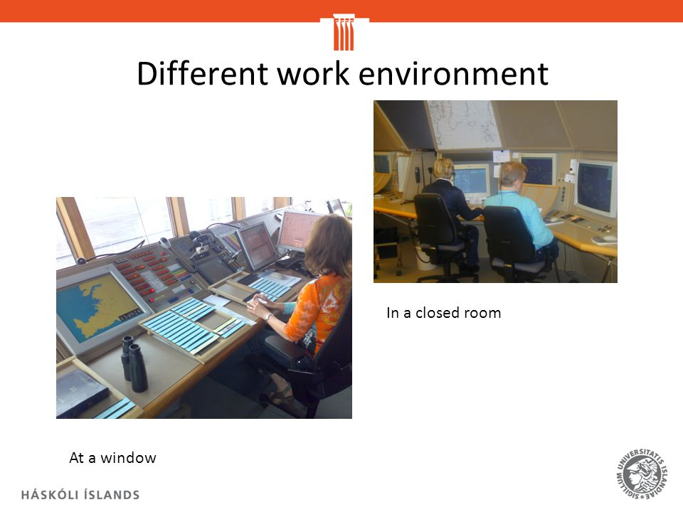 Different work environment