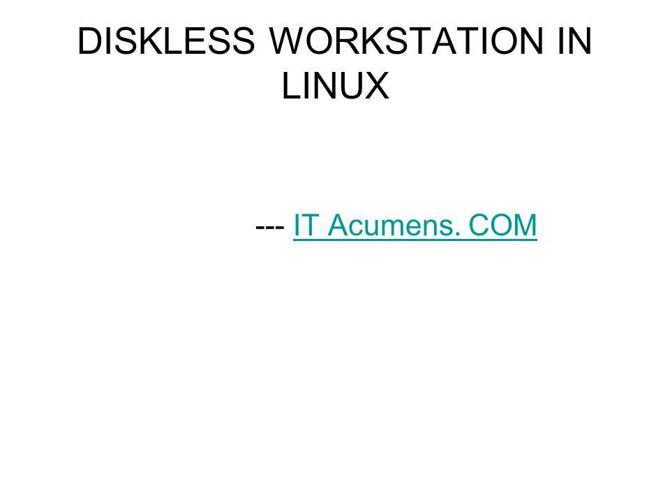 DISKLESS WORKSTATION IN LINUX