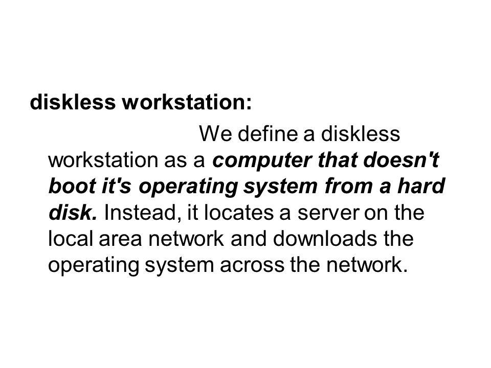 diskless workstation: