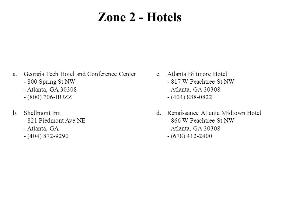 Zone 2 - Hotels Georgia Tech Hotel and Conference Center - 800 Spring St NW - Atlanta, GA 30308 - (800) 706-BUZZ.